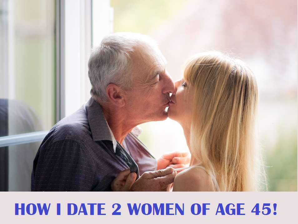 Dating At Age 45