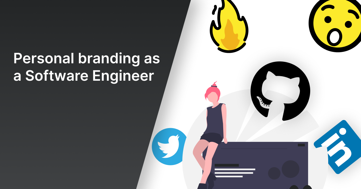 Personal branding as a Software Engineer