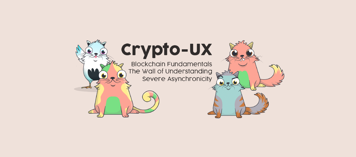 Crypto-UX: I paid my non-technical friends with cats to do an informal analysis of blockchain…