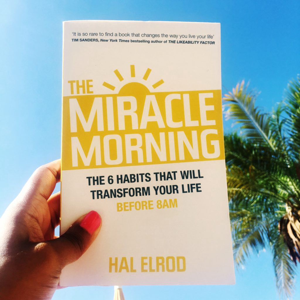 Miracle Morning—Summary Of The Famous Book by Hal Elrod