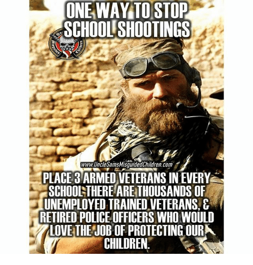 School Shooting Last Week: Popular Nonsense: Armed Vets In Schools