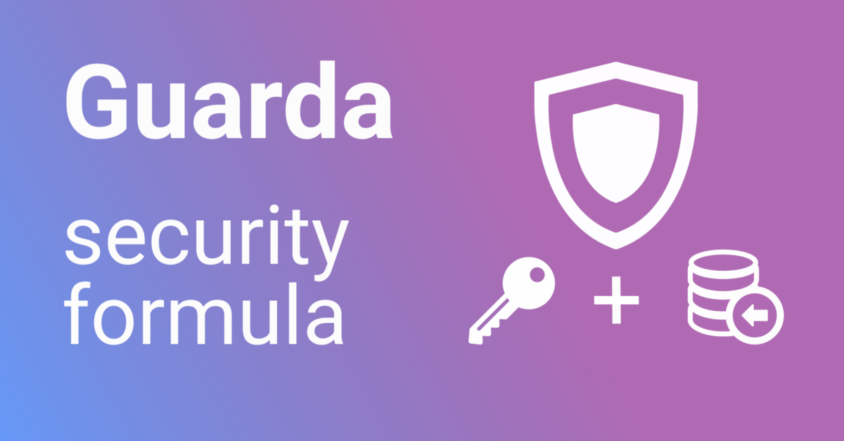 Why Guarda Is So Secure Guarda Security Formula