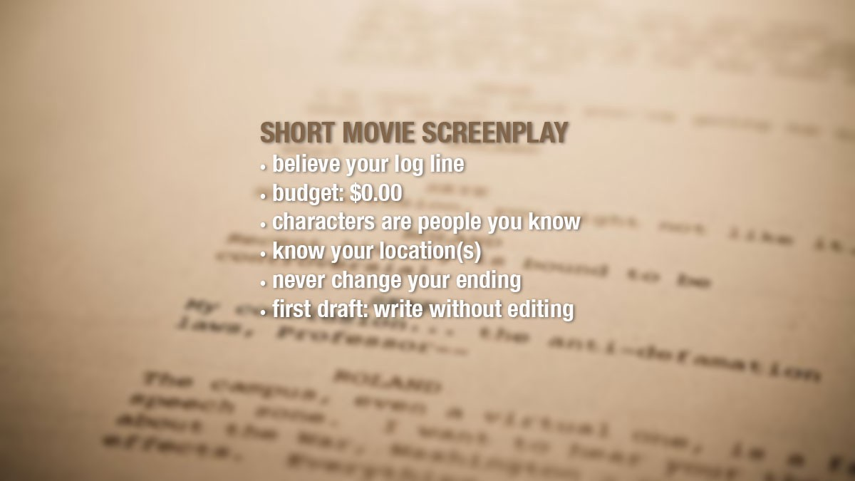 How to Make a Short Film: 7 Simple Secrets for Making an Outstanding Short Film