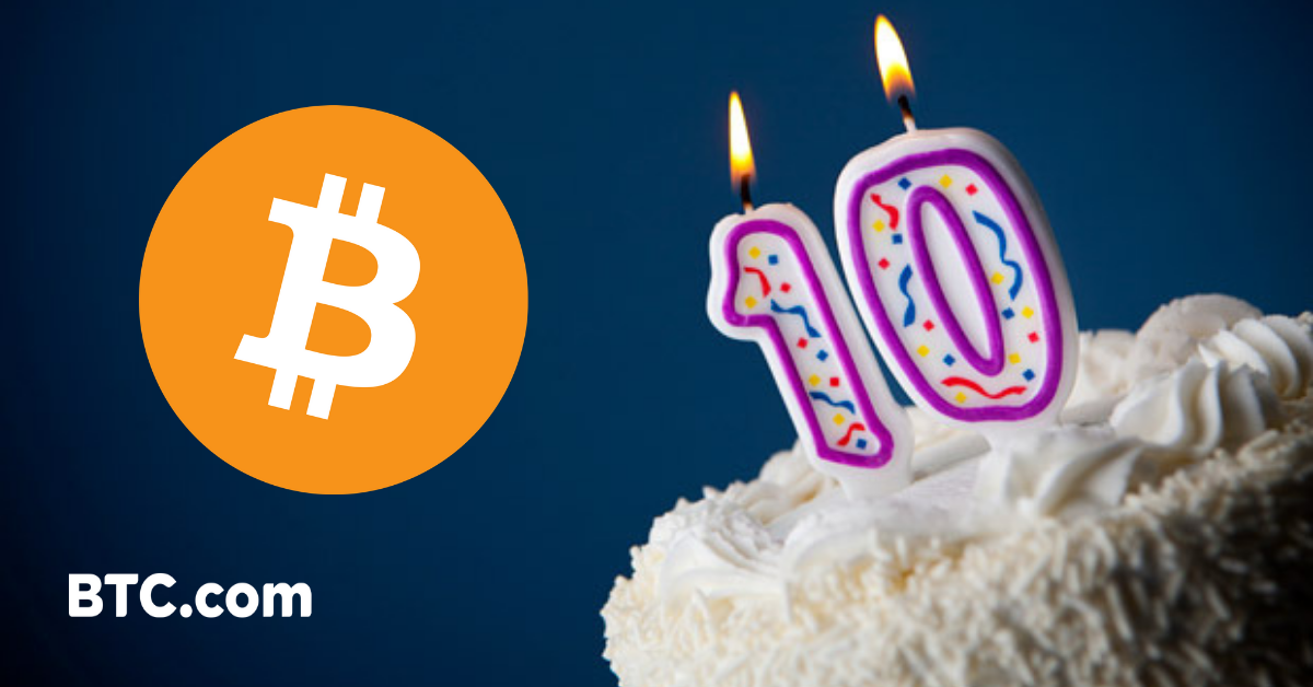 Today Bitcoin Is Turning 10 Years Old It S A Wonderful Opportunity To Kick Off The Celebrations With Summary Of Gest Milestones In