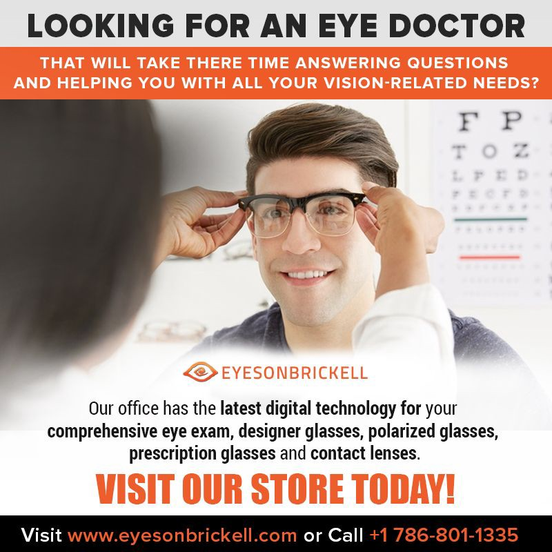 c49bd9bf70e Eyes On Brickell has the most experienced and Best Eye Doctor Miami who  take time to listen to their patients and provide the best treatment as per  ...