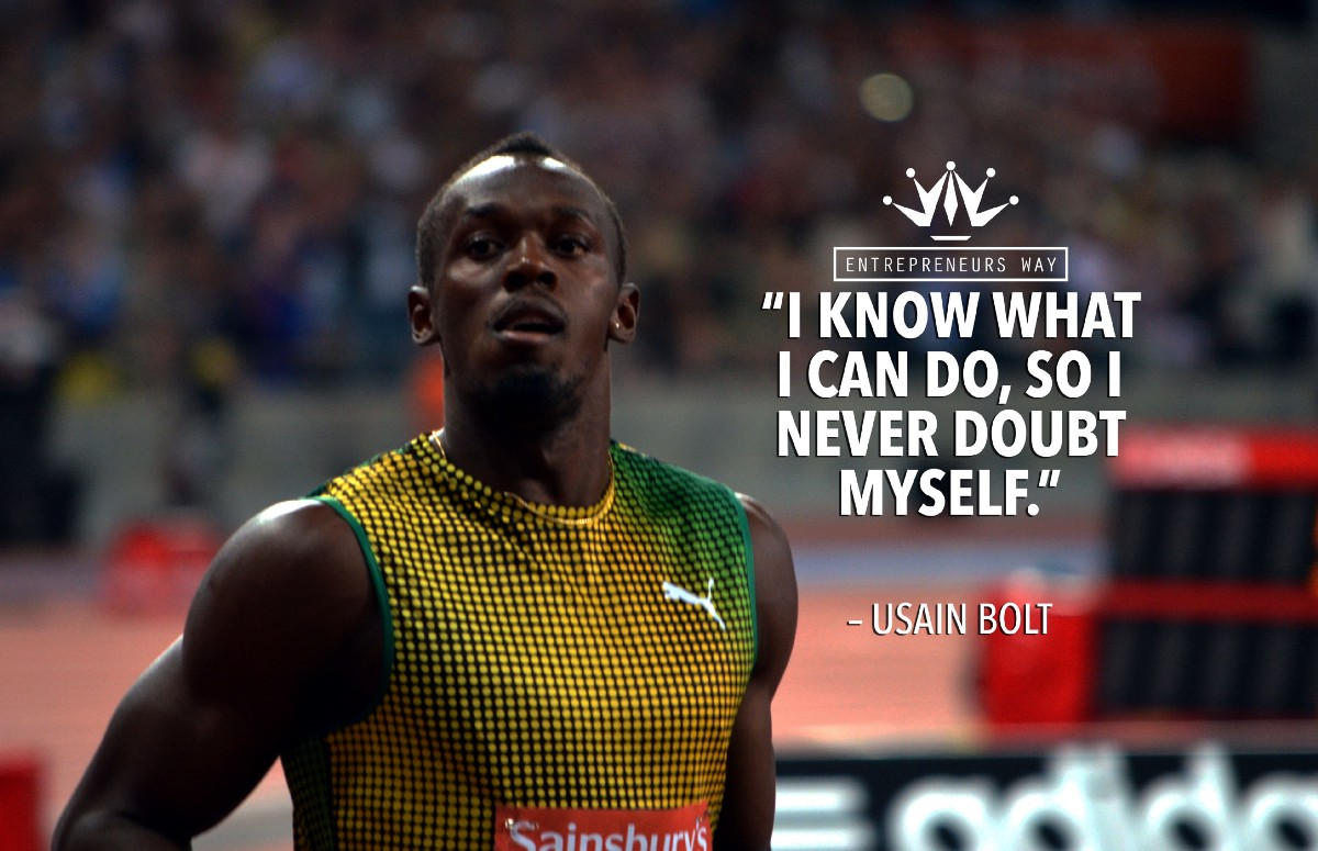 25 Of The Best Inspirational And Motivational Quotes: 25 Motivational Quotes By Usain Bolt