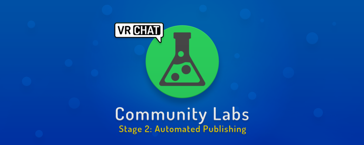 VRChat Community Labs — Stage 2 – VRChat – Medium