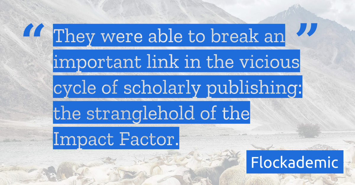 Escaping elsevier flockademic medium and more importantly it meant that they were able to break an important link in the vicious cycle of scholarly publishing the stranglehold of the impact platinumwayz