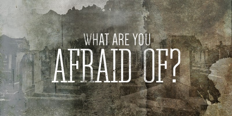 a personal story of being afraid