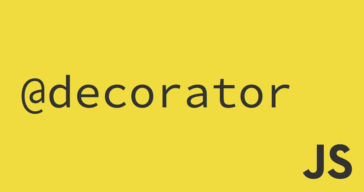 3d707fb973b7 How to create a Python-like Decorator in Javascript