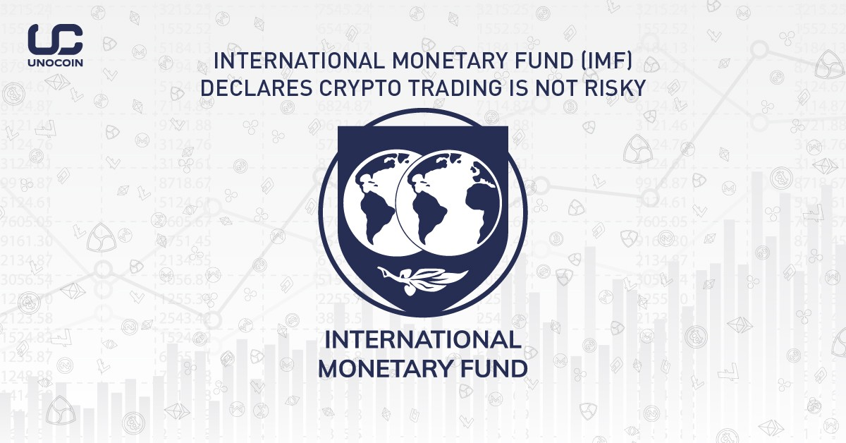 International Monetary Fund Imf Declares Crypto Trading Is Not Risky