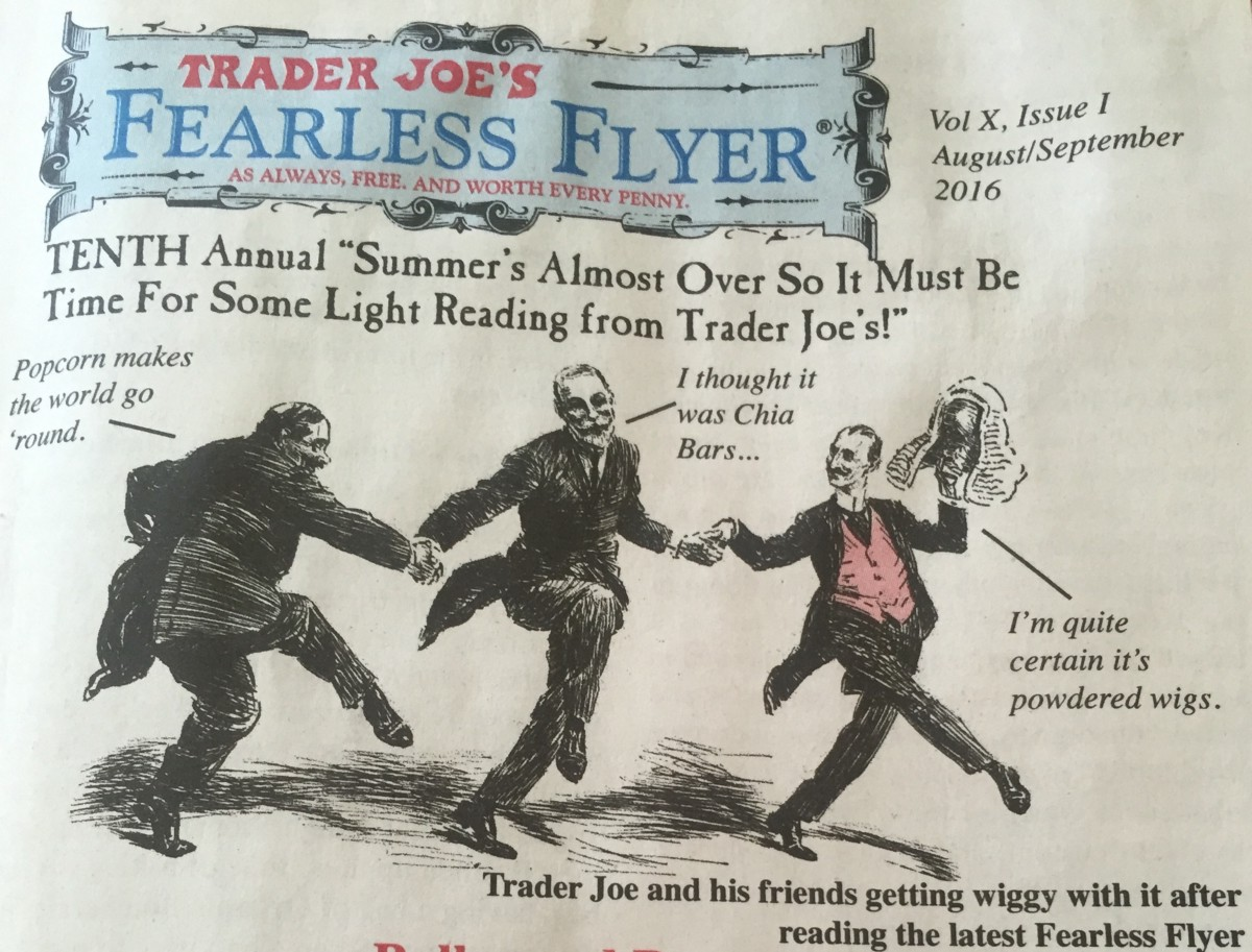 "Premise Indicator Words: A Close Reading Of Trader Joe's ""Fearless Flyer"""