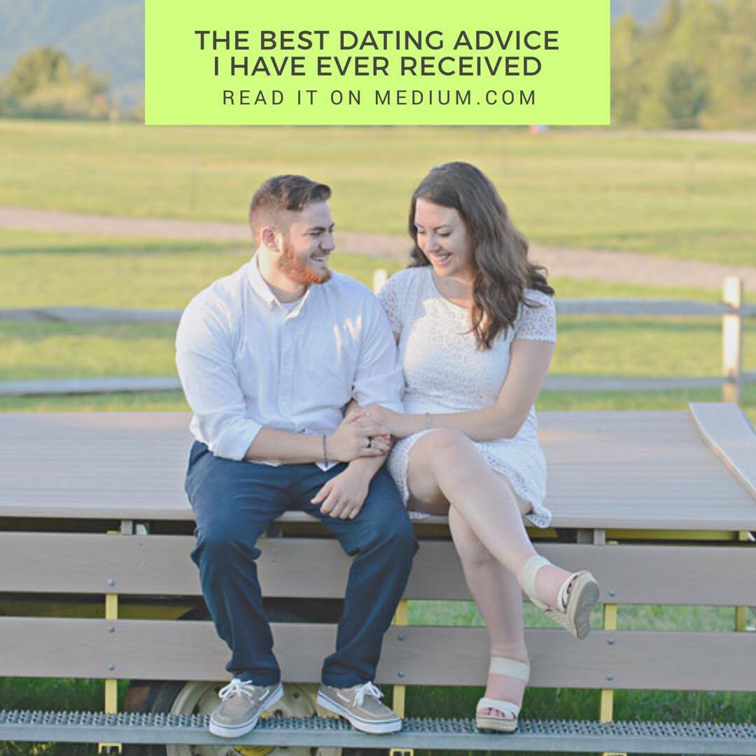 best i need dating advice ever got