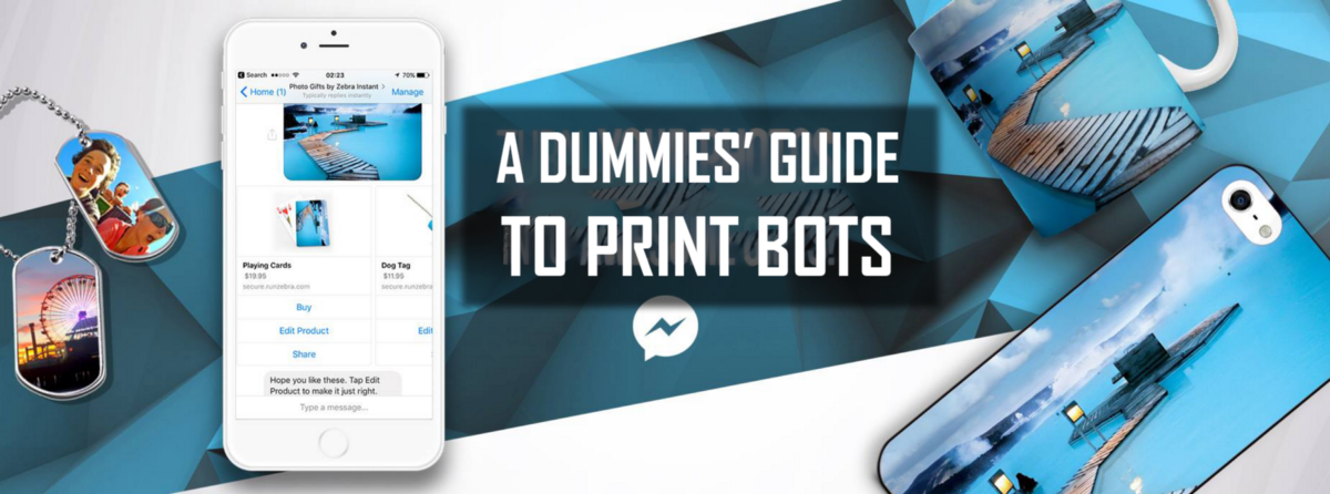 A Dummies' Guide to Print Bots - Chatbots for Printed Products