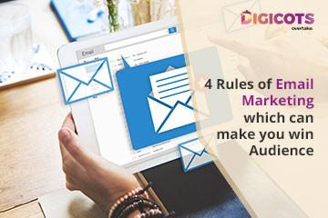 4 Rules of Email Marketing Which Can Make You Win Audience