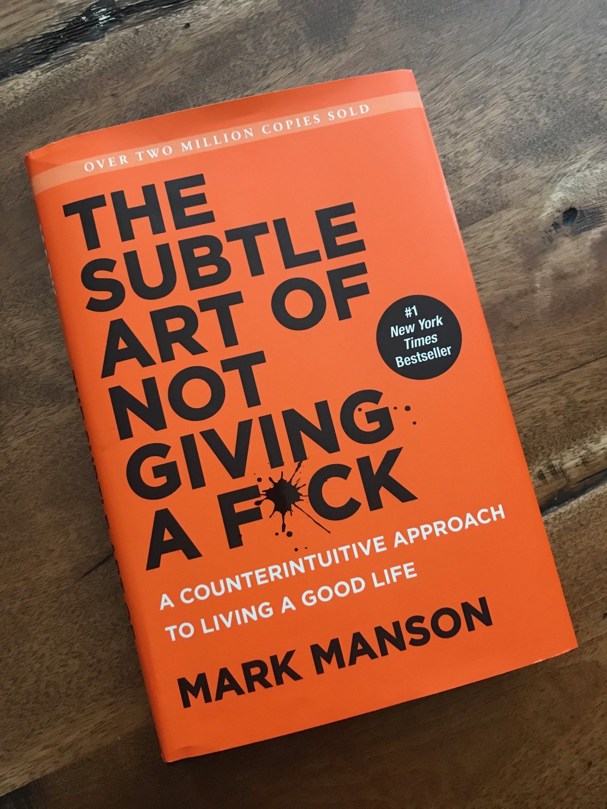 Book Notes: The Subtle Art of Not Giving a Fuck