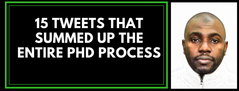 15 tweets that summed up the entire PhD process – Najeeb A. A. Gambo – Medium