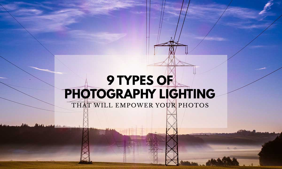 different lighting styles digital art power up thy photos with these different lighting styles types of photography lighting styles to empower your photos