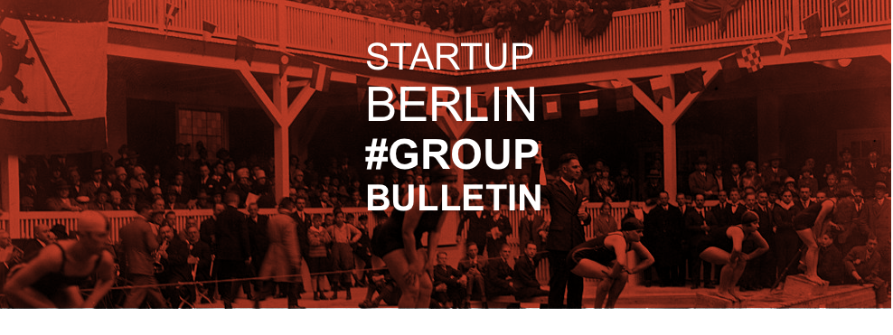startup berlin group bulletin july18