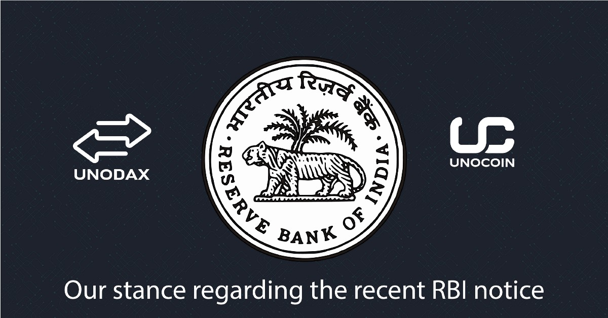 Unocoin S Stance On Recent Rbi Notice Unocoin