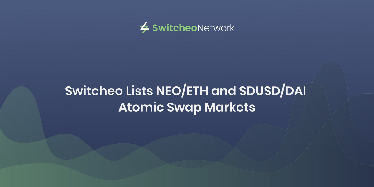 <bold>Switcheo</bold> Lists NEO/ETH and SDUSD/DAI Atomic Swap Markets