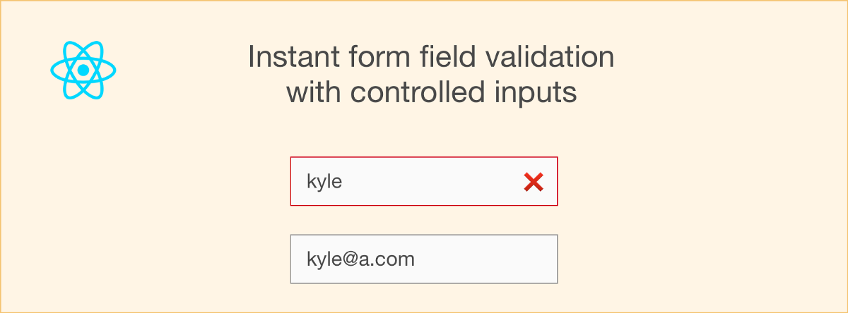 How To Use Reacts Controlled Inputs For Instant Form Field Validation