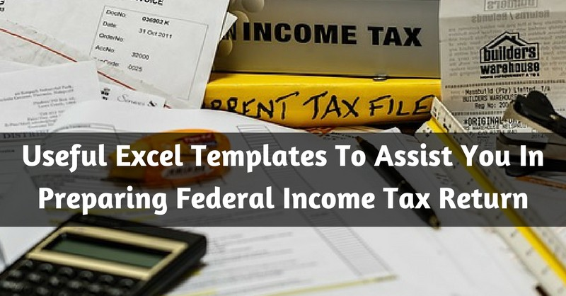 Useful Excel Templates To Ist You In Preparing Federal Income Tax Return