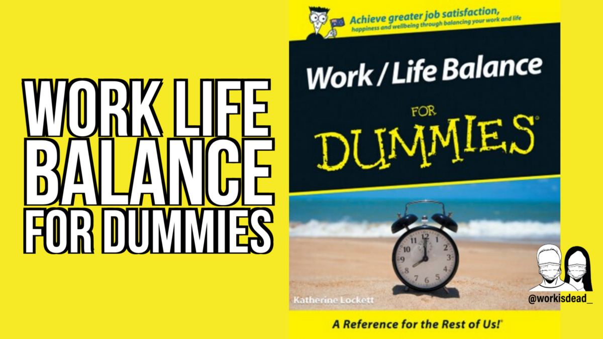 Book Review: Work-Life Balance for Dummies 2