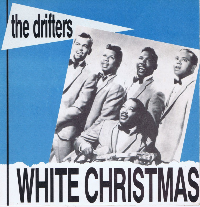 sam recommends white christmas by the drifters - White Christmas By The Drifters
