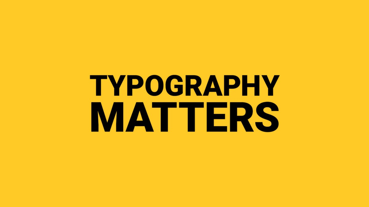 Typography Should Be Invisible In Graphics Design