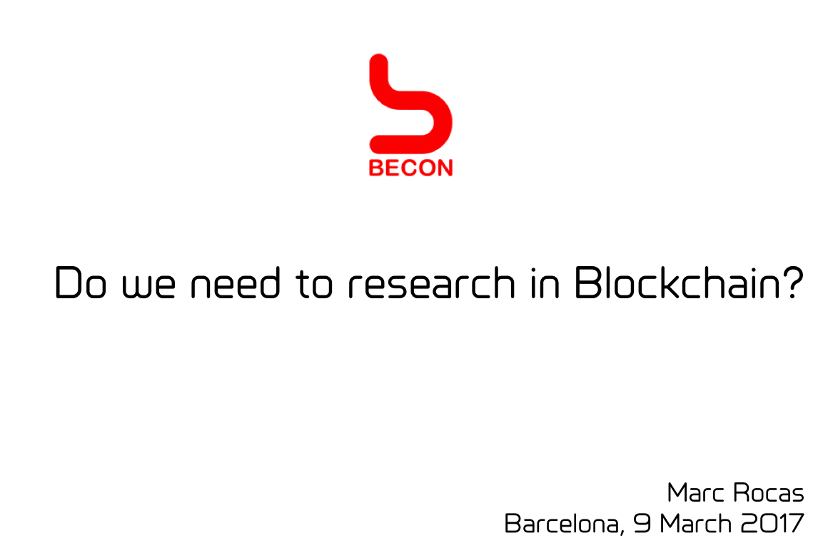 Do we need to research in Blockchain?