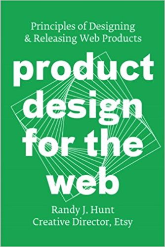 Livros para quem quer trabalhar com ux ux collective product design for the web principles of designing releasing web products randy j hunt do ento diretor criativo do etsy fandeluxe Choice Image