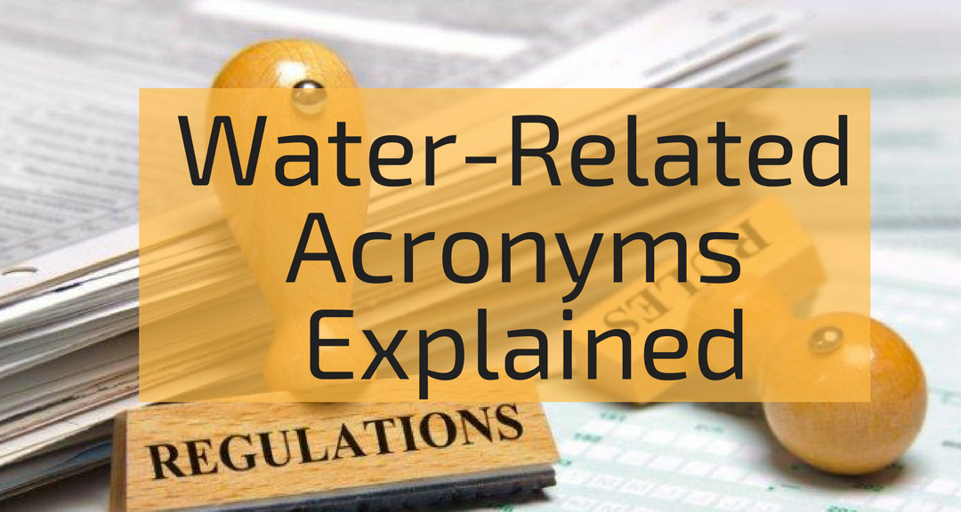 There Are Thousands Of Acronyms Used By The Environmental Protection Agency Epa Water Engineers And Public Health Pracioners