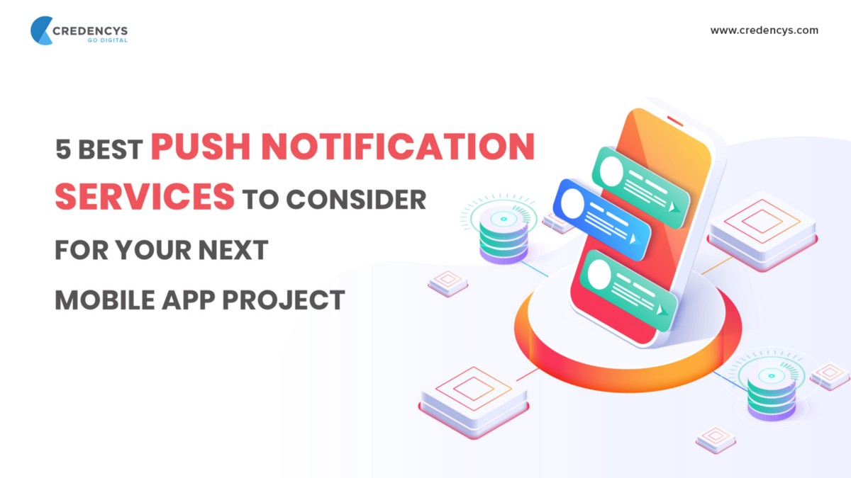 QnA VBage 5 Best Push Notification Services to Consider For Your Next Mobile App Project