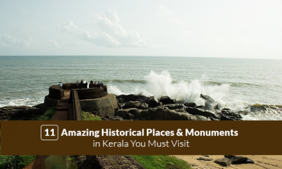 11 Amazing Historical Places Monuments In Kerala You Must Visit