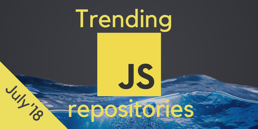 39 Most Popular Javascript Open Source Projects On Github June 2018