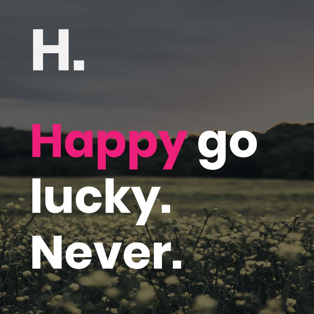 never being happy