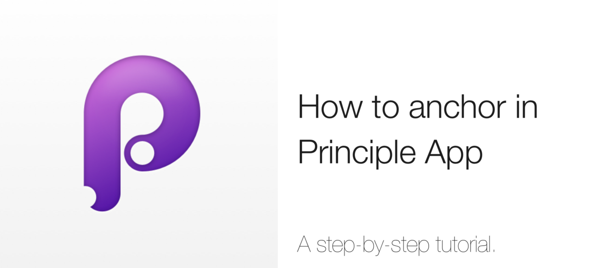 Principle App: how to anchor anything in your animation