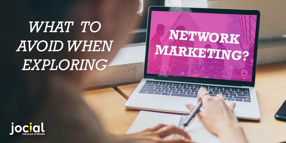 What To Avoid When Exploring-Network Marketing?
