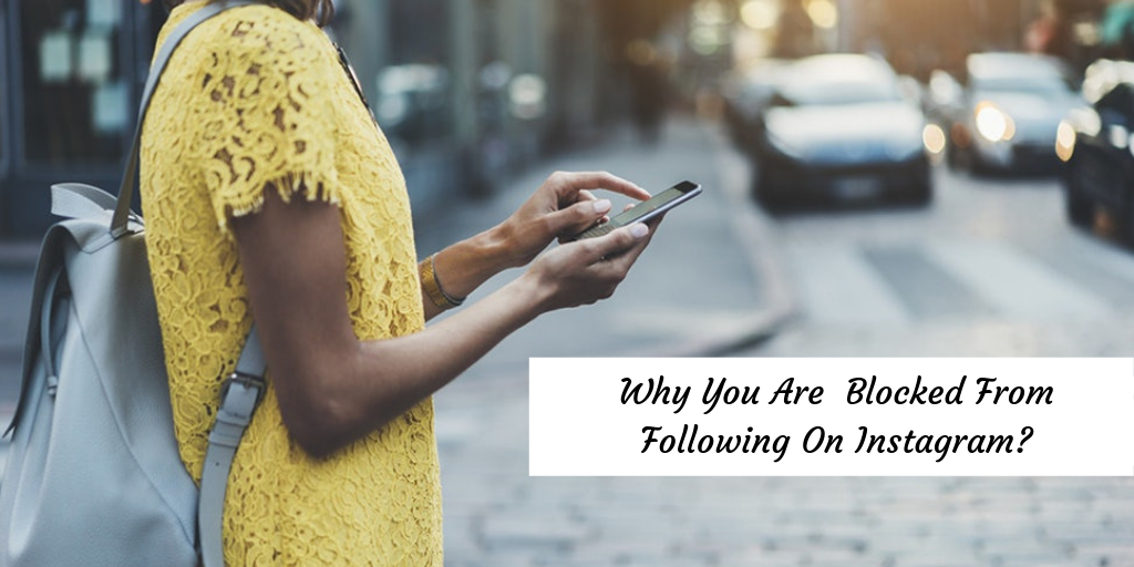 Being Blocked From Following On Instagram | How To Know If Your