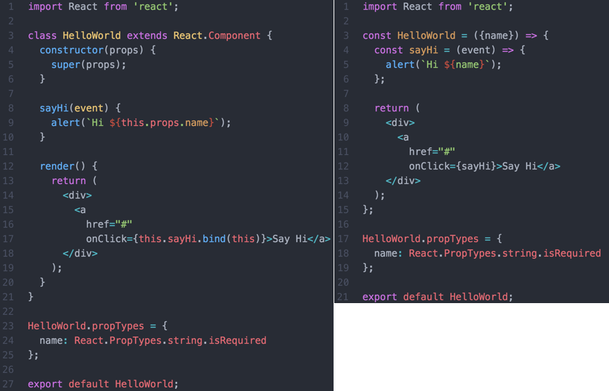 27 lines vs 21 lines isnt the big story also note that the nested sayhi function on the right should admittedly be avoided for performance reasons