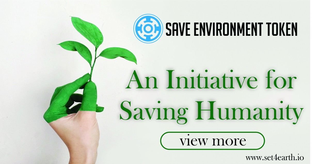 Save Environment Token An Initiative For Saving Humanity By