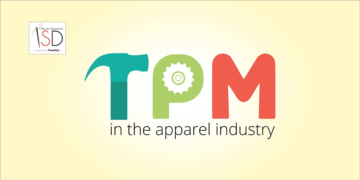 what is tpm total productive maintenance in the apparel industry