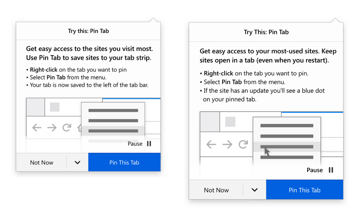 """Two screenshots, side-by-side, of a doorhannger in Firefox that promotes the """"Pin Tab"""" feature. Includes header, body copy, illustration of the feature, and primary and secondary buttons. Lay-out is consistent between the two but there are slight changes in body copy."""