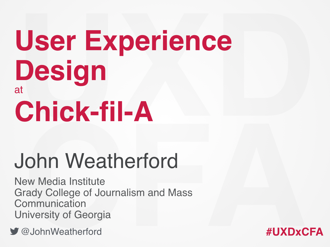 User Experience Design at Chick-Fil-A – John Weatherford