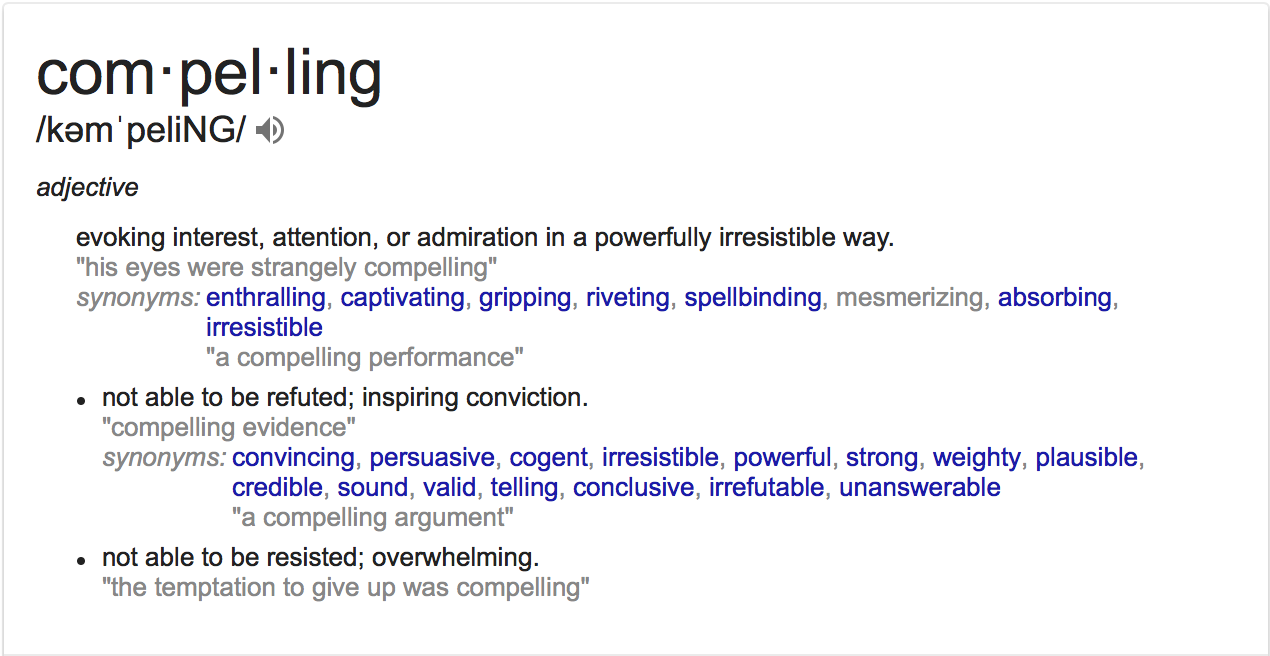 Awesome To Me, The Answer Is That It Depends On What Your Personal Definition Of  Compelling Is. First, Letu0027s Take A Look At A More Objective Definition: