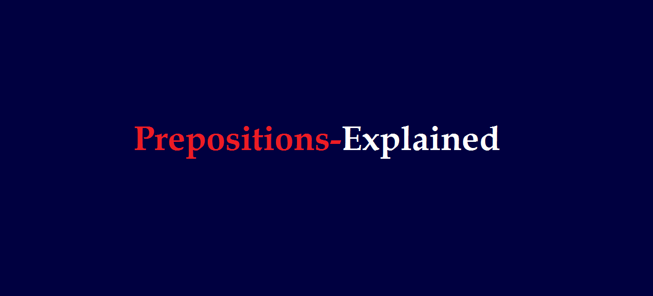 the function of a preposition is to express a relation of noun or pronoun to another word or element in the clause