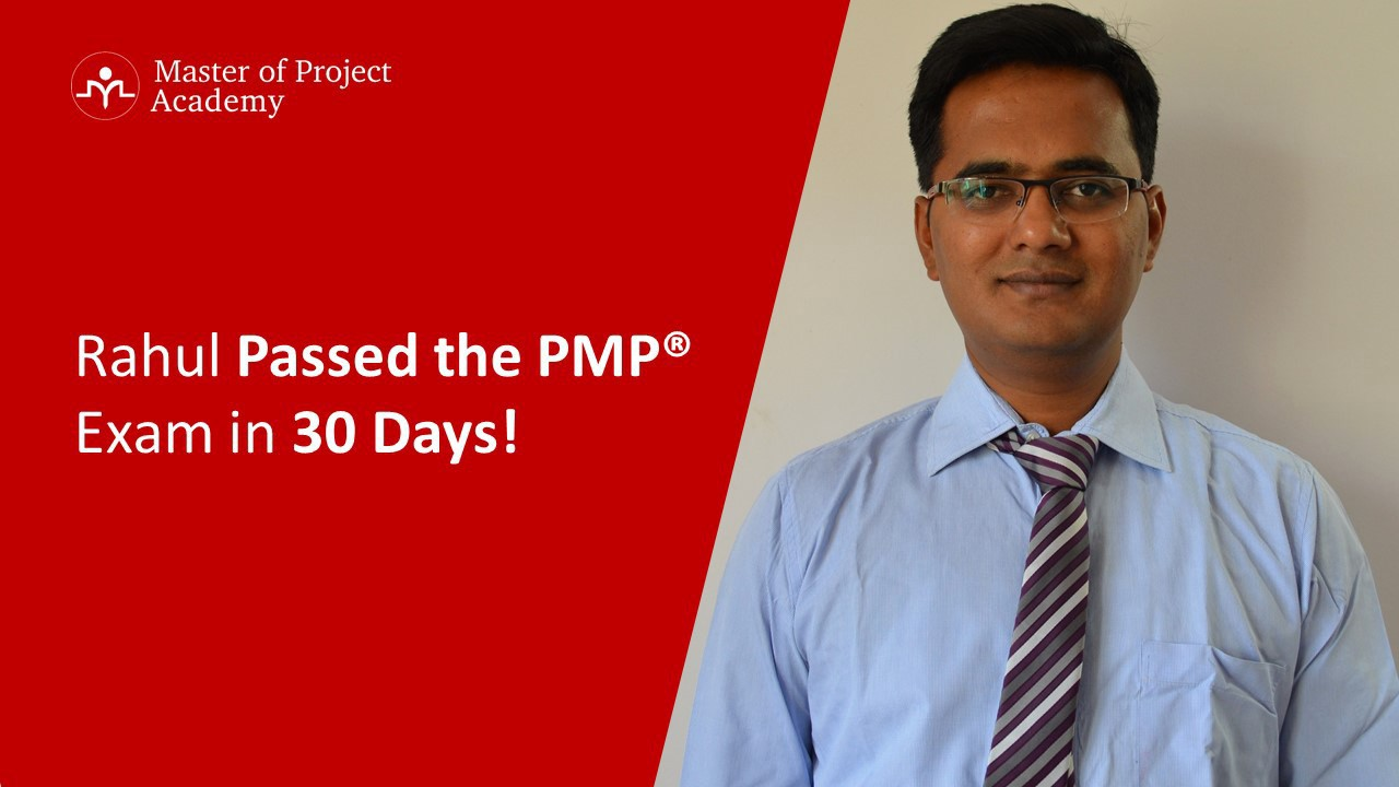 Pmp review 2017 rahul passed the pmp in 30 days check his tips 1 how long did you study for the pmp certification exam 1betcityfo Images