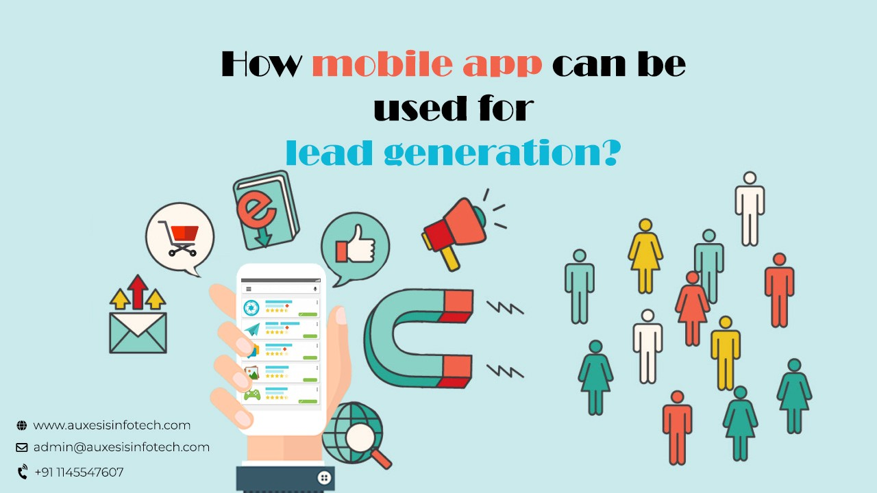 How Can A Mobile App Be Used For Lead Generation? – Kevin Smith – Medium