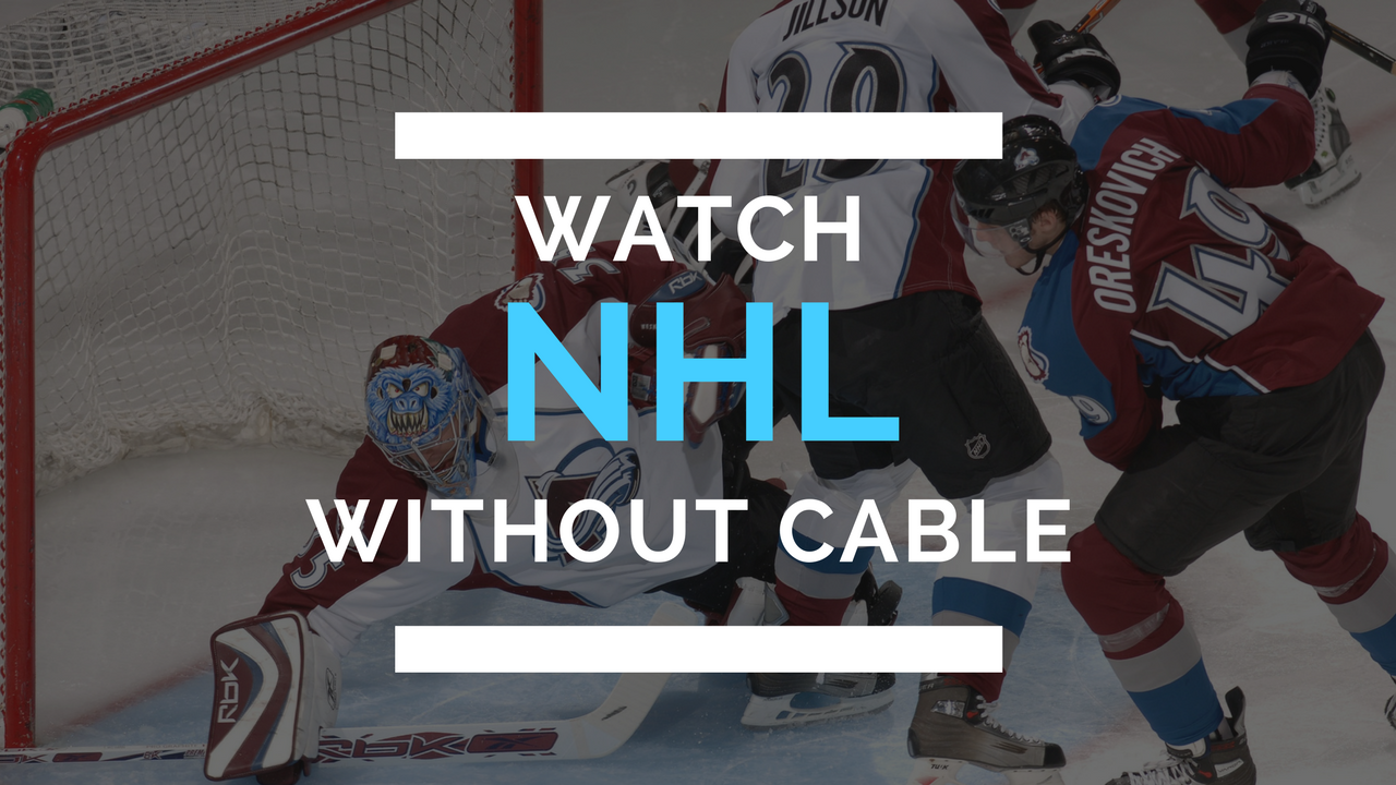 Over the past few years, it's gotten easier to watch NHL games even if you  don't have cable.